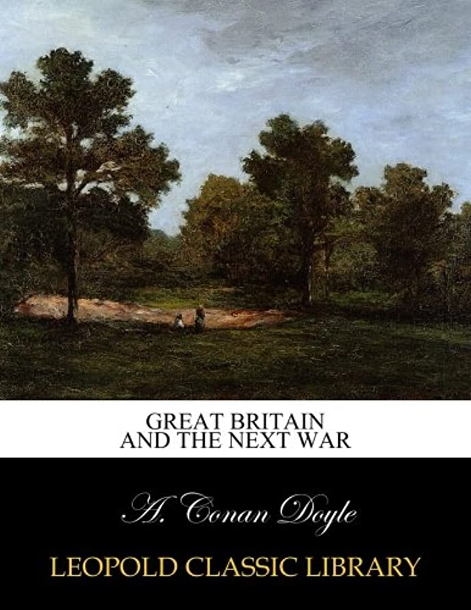 後方陪審ワックスGreat Britain and the next war