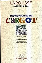 DICTIONNAIRE DE L'ARGOT de Jean-Pierre Mevel