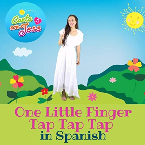 One Little Finger Tap Tap Tap in Spanish