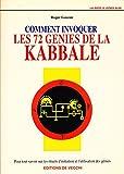 Comment invoquer les 72 génies de la kabbale