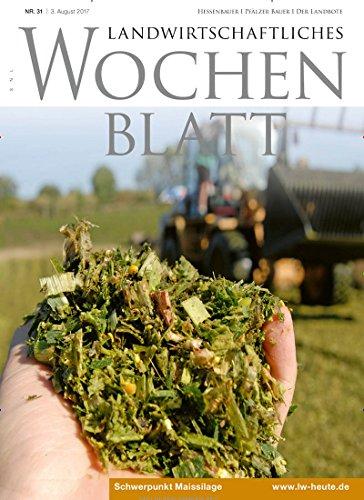 Landwirtschaftliches Wochenblatt - Pfälzer Bote & Landbote [Jahresabo]