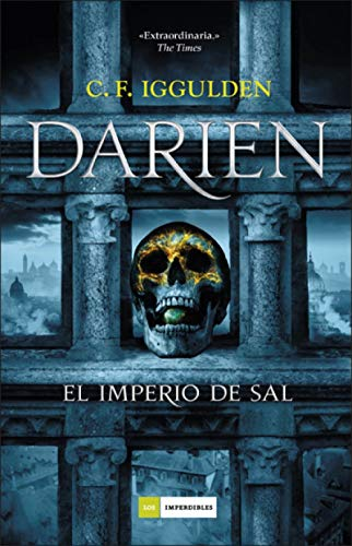 Darien: El Imperio de sal de C. F. Iggulden