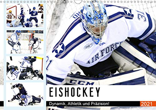 Eishockey. Dynamik, Athletik und Präzision! (Wandkalender 2021 DIN A3 quer)