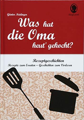 Rate-Geschichten für Senioren. Was hat die Oma heut' gekocht?: Rätsel-Geschichten...