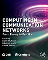 Computing in Communication Networks: From Theory to Practice Front Cover