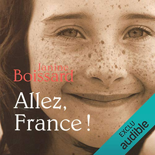 Allez, France !                   By:                                                                                                                                 Janine Boissard                               Narrated by:                                                                                                                                 Véronique Groux de Miéri                      Length: 5 hrs and 58 mins     Not rated yet     Overall 0.0