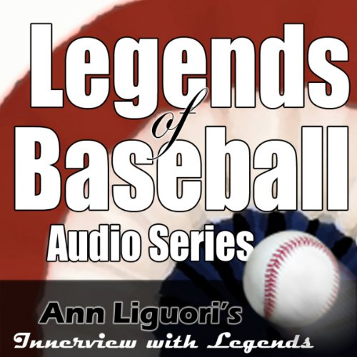 Legends of Baseball Audio Series audiobook cover art