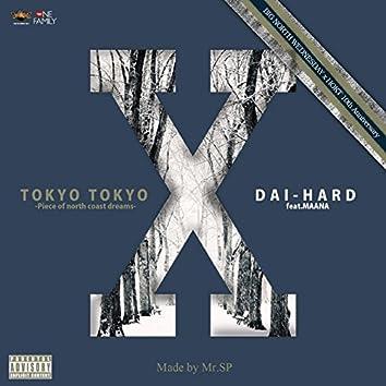 Tokyo Tokyo -Piece Of North Coast Dream- Feat. Maana