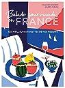 Balade gourmande en France : Les meilleures recettes de nos régions par Vincent