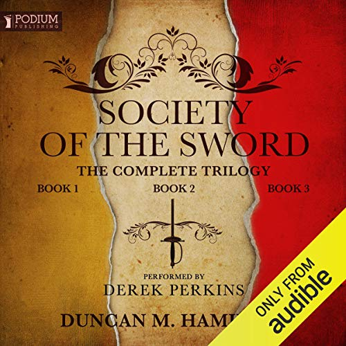The Society of the Sword Trilogy