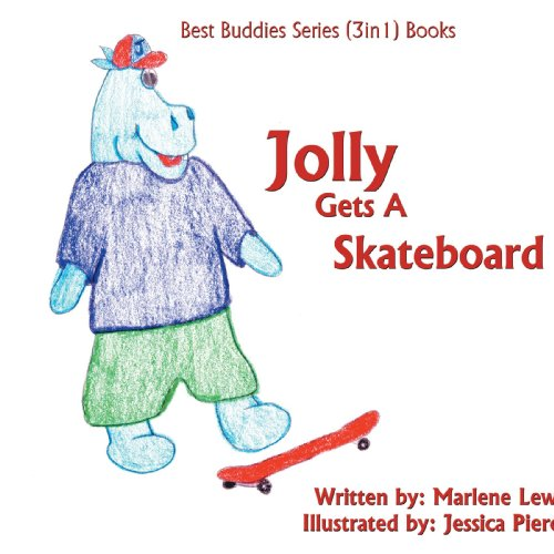 Jolly Gets A Skateboard: Best Buddies Series (3in1) Books-Safety Edition