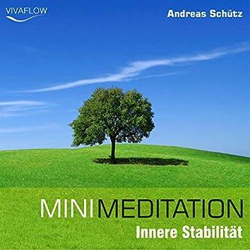 Mini Meditation - Innere Stabilität (Entspannung, Abbau von Stress & Selbsterkenntnis)