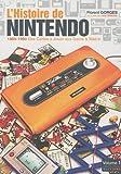 L'histoire de Nintendo : Tome 1, Des Cartes à Jouer aux Game & Watch