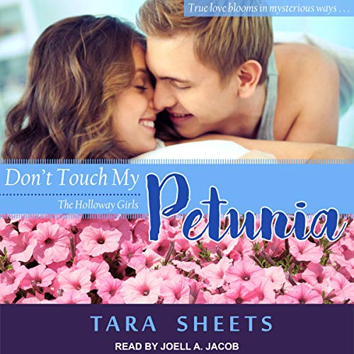 Don't Touch My Petunia audiobook cover art