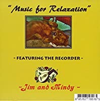 Music for Relaxation Featuring the Recorder