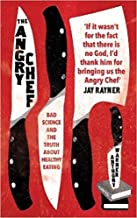 [By Anthony Warner] The Angry Chef: Bad Science and the Truth About Healthy Eating (Paperback)【2017】by Anthony Warner (Author) [1873]
