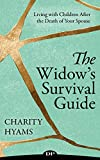 The Widow's Survival Guide: Living with Children After the Death of Your Spouse