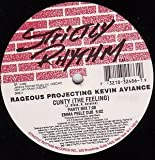 RAGEOUS PROJECTING KEVIN AVIANCE / CUNTY (THE FEELING)
