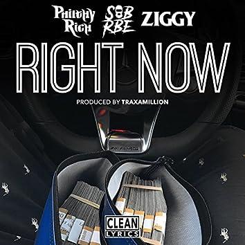 Right Now (feat. SOB x RBE & Ziggy)