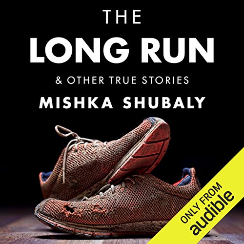 The Long Run & Other True Stories audiobook cover art