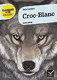 Croc-Blanc - Hatier - 21/08/2013