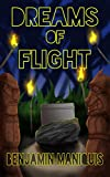 Dreams of Flight: a novel (English Edition)