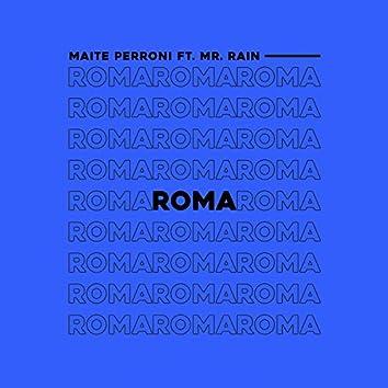 Roma (feat. Mr. Rain)