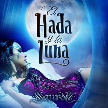 El Hada & La Luna