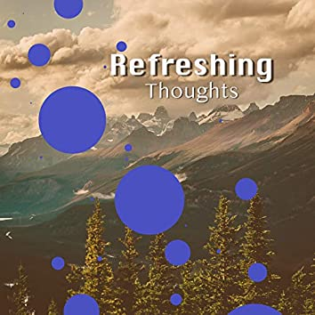 # 1 Album: Refreshing Thoughts