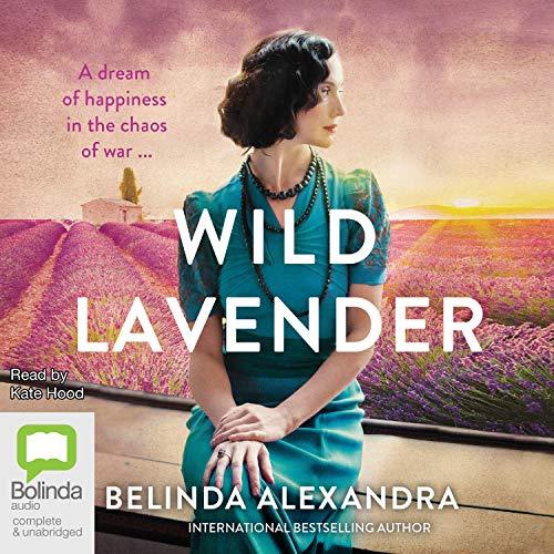 Wild Lavender Audiobook By Belinda Alexandra cover art