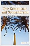 Der Kommissar mit Sonnenbrand  Gran Canaria Krimi (Cran Canaria Krimi) (German Edition)