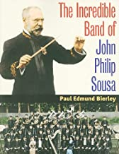 Best the incredible band of john philip sousa Reviews