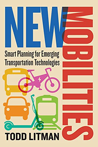 New Mobilities: Smart Planning for Emerging Transportation Technologies (English Edition)