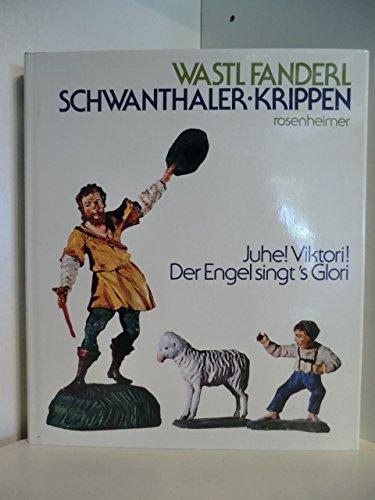 Schwanthaler - Krippen