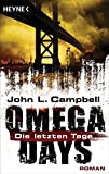 Omega Days - Die letzten Tage: Roman (German Edition)