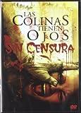 Las Colinas Tienen Ojos [DVD]