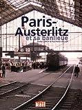 Paris-Austerlitz et Sa Banlieue