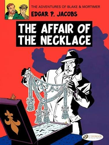 Blake & Mortimer 7: The Affair of the Necklace