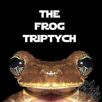 The Frog Triptych