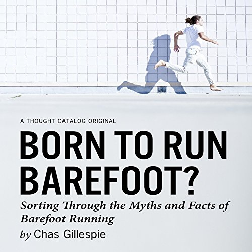 Born to Run Barefoot? audiobook cover art