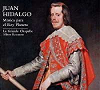 Juan Hidalgo: Music for the Planet King by La Grande Chapelle