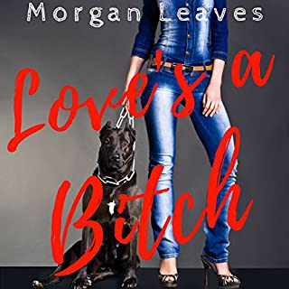 Love's a Bitch audiobook cover art