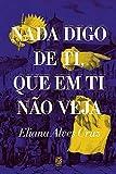 Nada Digo de Ti Que Em Ti Nao Veja (Em Portugues do Brasil)