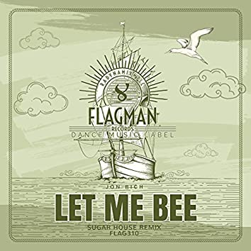 Let Me Bee