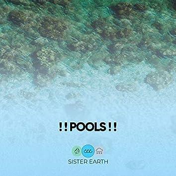 ! ! Pools ! !