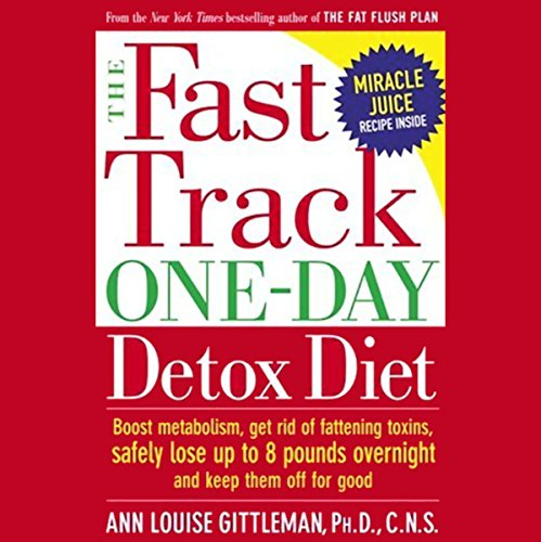 The Fast Track One-Day Detox Diet audiobook cover art