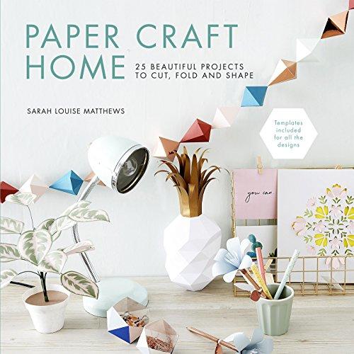 Matthews, S: Paper Craft Home