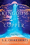 Image of The Kingdom of Copper: A Novel (The Daevabad Trilogy)