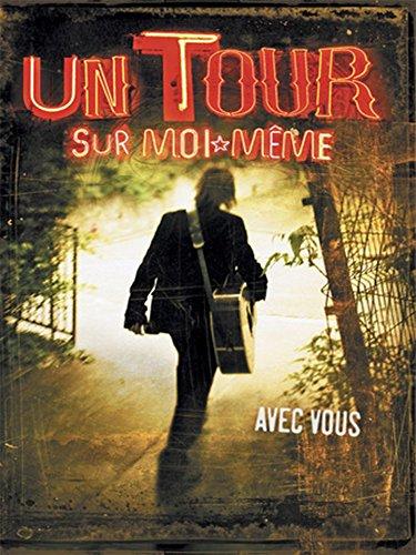 Jean Louis Aubert - Un Tour Sur Moi Même