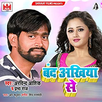 Band Ankhiya Se - Single